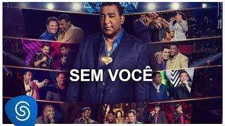 Video Raça Negra - Sem Você part. Eduardo Costa (DVD Raça Negra & Amigos 2) [Vídeo Oficial] download MP3, 3GP, MP4, WEBM, AVI, FLV Januari 2018