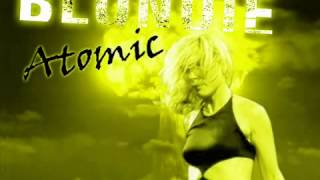 Blondie    Atomic  Tall Paul Remix