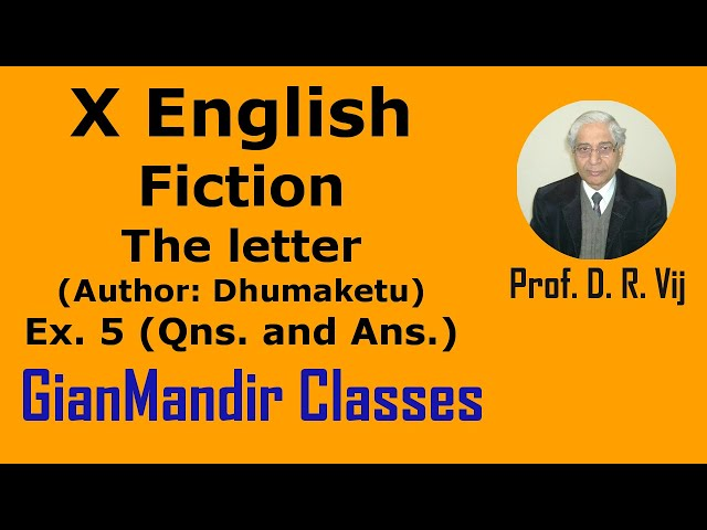 X English | Fiction | The letter (Author: Dhumaketu) Ex. 5 (Questions and Answers) by Puja Ma'am