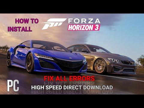 How To Install FORZA HORIZON 3 – V1 0 119 1002 + 44 DLCS Without Errors