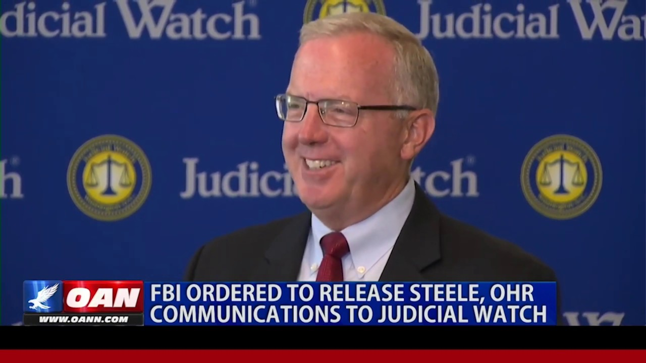 JUDICIAL WATCH VICTORY--Court Orders FBI to Search for Docs on Christopher Steele & Bruce Ohr