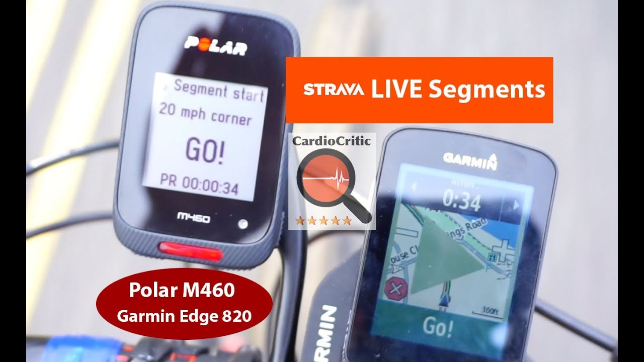 Live Strava Segments - Polar M460 & Garmin Edge 820 (520, 1000, 1030)