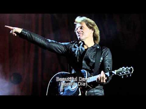 Jon Bon Jovi - Beautiful Day (Subtítulos Inglés - Español)