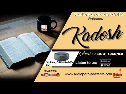 Emission Kadosh 23 Mai 2018 - Frere Bigot Luxoner