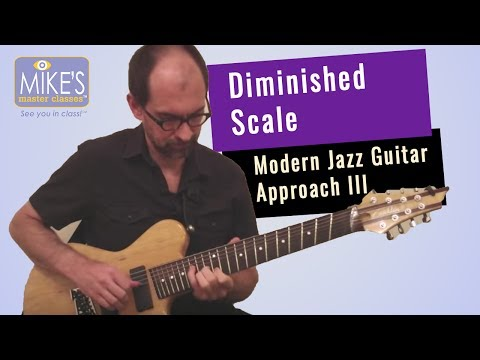 Diminished Scale: Modern Jazz Guitar Approach pt 3