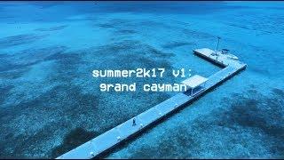 Summer 2k17 v1: Cayman