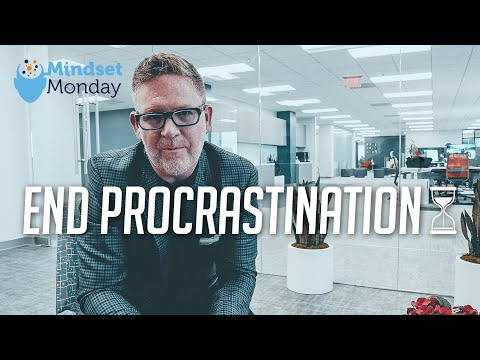 How to End Procrastination and Get Things Done