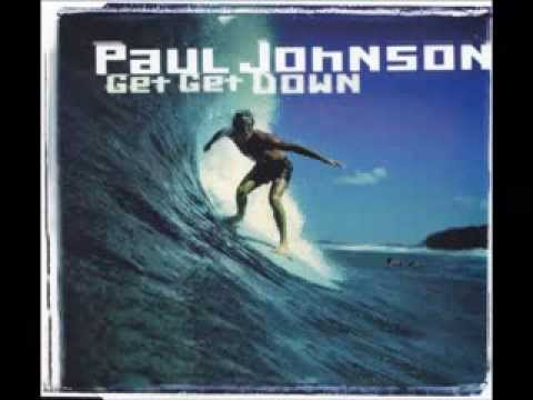 Paul Johnson - Get Get Down (Original Radio)