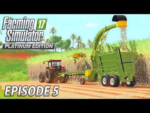 THE SUGARCANE HARVEST | Farming Simulator 17 Platinum Edition | Estancia Lapacho - Episode 5