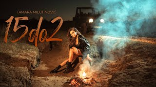 TAMARA MILUTINOVIC - 15 do 2 - (Official video 2020)