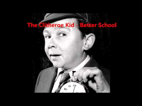 The Clitheroe Kid - Better school