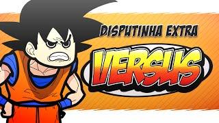 Versus - Episódio 01 (Disputinha Extra)
