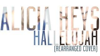Alicia Keys - Hallelujah (Rearranged Cover) by IN THE LOOP