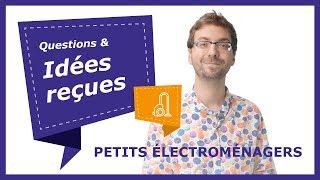 Stop aux idées reçues ! 5 faits étonnants sur les petits électroménagers