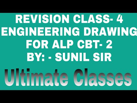REVISION CLASS- 4, ENGINEERING DRAWING,  FOR ALP CBT- 2