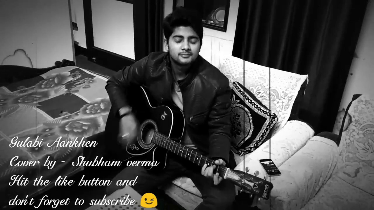 Gulabi Aankhen :: Guitar Cover - YouTube