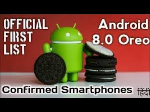 Android 8.0 oreo update list of devices, Android 8.0 oreo update features