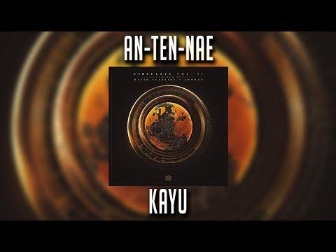An-Ten-Nae - Kayu
