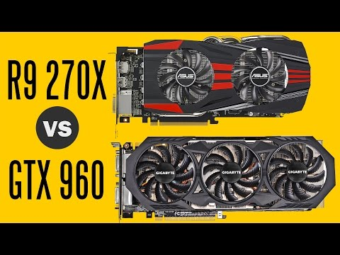 Gigabyte GTX 960 Vs Asus R9 270X - Gaming Performance Comparison