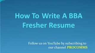 How To Write A BBA Fresher Resume  BBA Fresher Resume   Resume for BBA Graduate