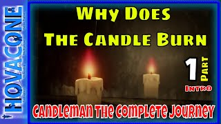 Why Does The Candle Burn | Candleman | Indie Game Review | Part 1 Intro | Gameplay Walkthrough