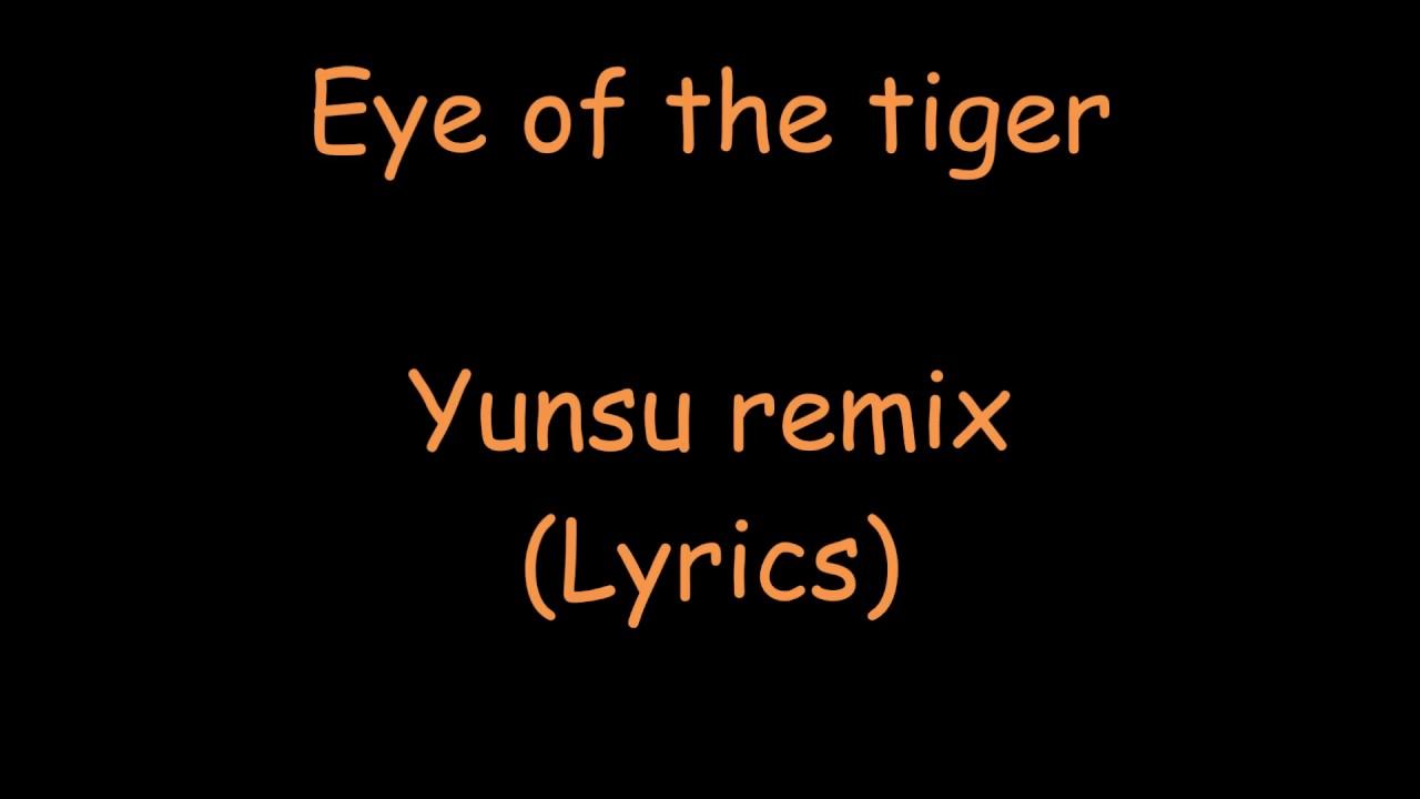 yunsu eye of the tiger remix lyrics youtube. Black Bedroom Furniture Sets. Home Design Ideas