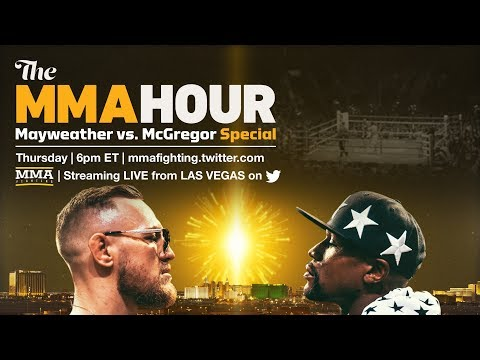 The MMA Hour Mayweather vs. McGregor Special From Las Vegas, Day 2