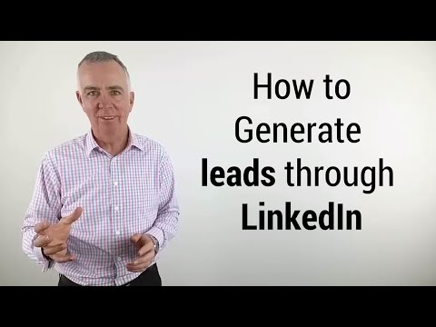 How to generate leads through LinkedIn