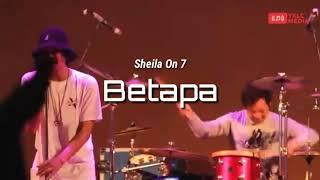 Download Sheila On 7 - Betapa [lirik] | Penonton Auto Heboh