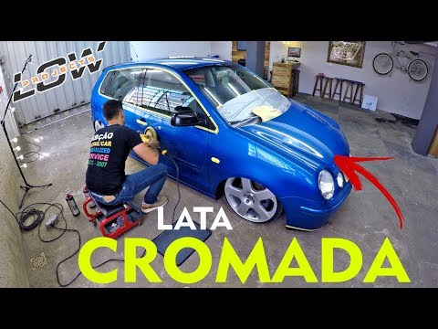 [LOW PROJECTS #01] VW POLO AZUL - LATA CROMADA #EPFINAL