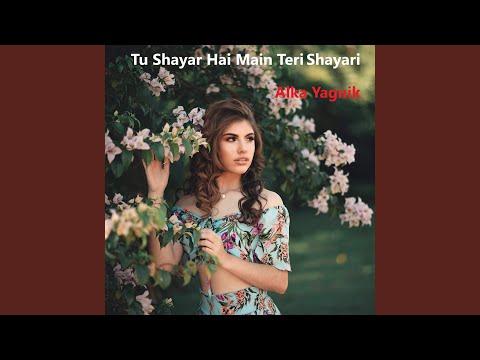 Tu Shayar Hai Main Teri Shayari