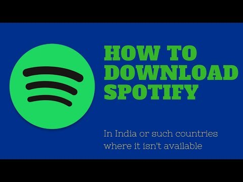 How To Download Spotify (For Not Available Countries)