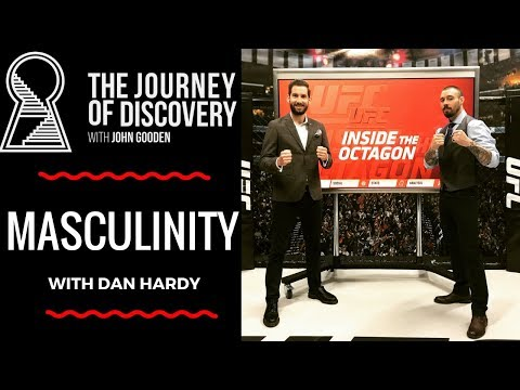 Talking MASCULINITY with UFC fighter, author & philosopher, Dan Hardy