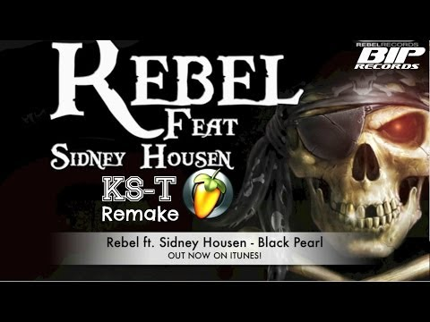 Rebel ft. Sidney Housen - Black Pearl (He's A Pirate) FL Studio Remake + FLP Download