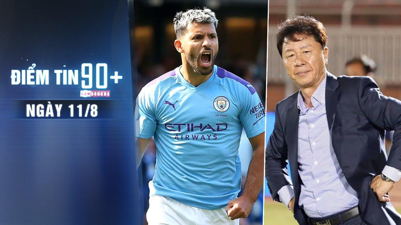 Điểm tin 90+ ngày 11/8 | Aguero có thể trở lại ở tứ kết; TP.HCM bổ nhiệm lại HLV Chung Hae-Seong
