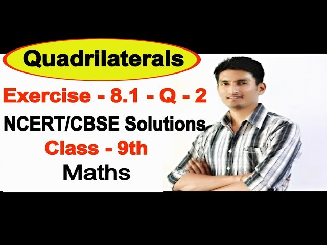 Chapter 8 Exercise 8.1 Question 2 - Quadrilaterals Class 9 Maths - NCERT Solutions