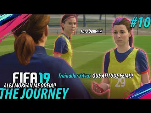 FIFA 19 THE JOURNEY #10 - Deu RUIM!! Alex Morgan ficou BRAVA?! (Gameplay em Português PT-BR)