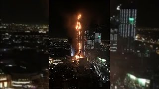 Massive Fire in Dubai near Burj Khalifa 2016 in the New Year Eve
