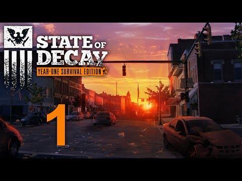 State Of Decay - Прохождение игры на русском [#1] | PC
