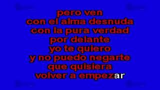 Ven Con El Alma Desnuda - Multikaraoke ► Éxito De Emanuel