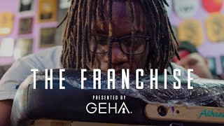 """The Franchise"" presented by GEHA 
