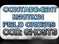 "COD: Ghosts ""IGNITION/CONTAINMENT"" Field Orders (Onslaught DLC)"