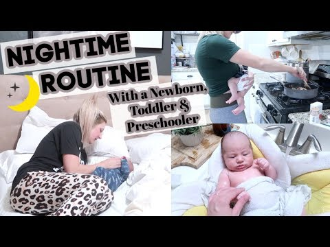 REALISTIC NIGHT TIME ROUTINE WITH A NEWBORN, TODDLER AND PRESCHOOLER