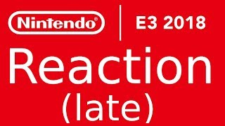 Reaction of Nintendo direct E3 (late) (awesome super smash direct)