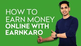How To Earn Money Online With EarnKaro