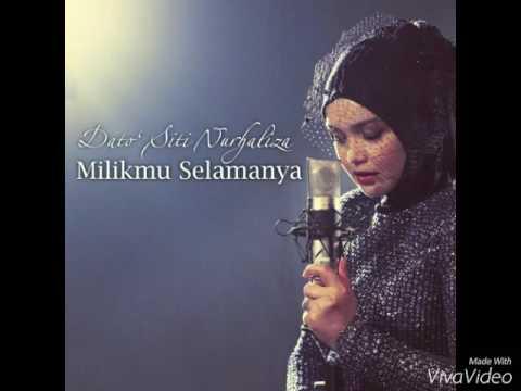 Dato' Siti Nurhaliza - Milikmu Selamanya (Lirik)