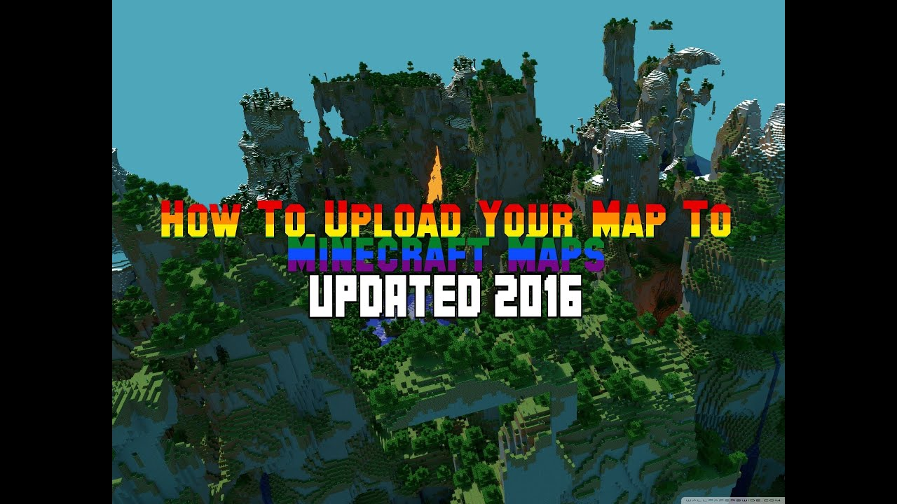 Updated 2016 How To Upload A Map To Minecraft Maps Youtube