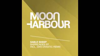 Sable Sheep & Fosky - Barricades Of Nowhere (MHR066)