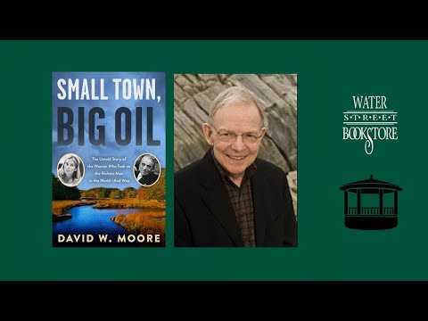 Small Town, Big Oil with UNH's David W. Moore