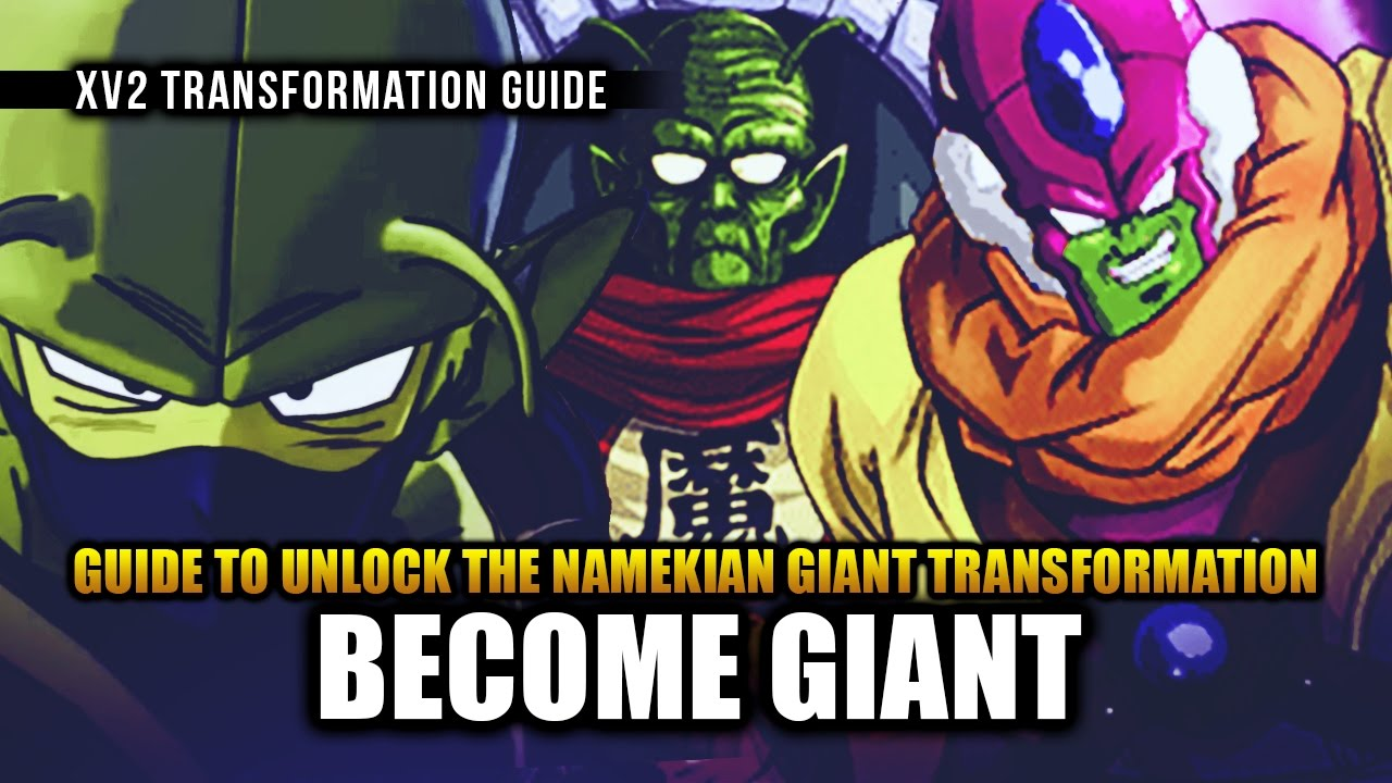 Dragon Ball Xenoverse 2: How to Get Giant Form for Namekian Race ...